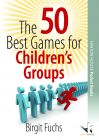 The 50 Best Games for Childrens Groups