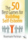 The 50 Best Games for Building Self-Esteem