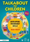 Talkabout for Children 3 Developing Friendship skills 2nd edition
