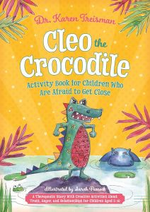 Cleo the Crocodile Activity book for children who are afraid to get close