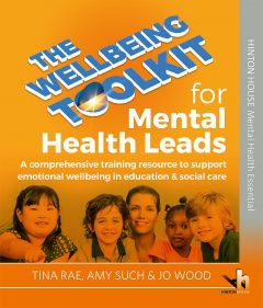 The Wellbeing Toolkit for Mental Health Leads