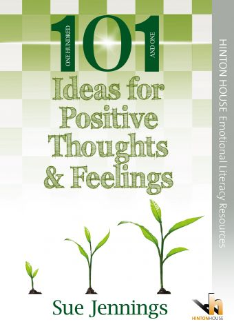 101 Ideas for Positive Thoughts & Feelings