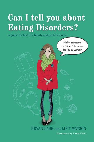 Can I Tell You about Eating Disorders? A guide for friends, family & professionals
