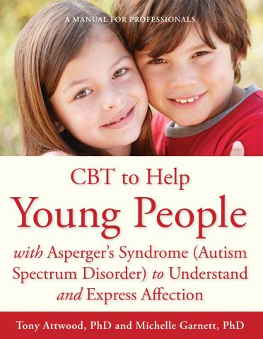CBT to Help Young People with Asperger's Syndrome (Autism Spectrum Disorder) to Understand & Express Affection
