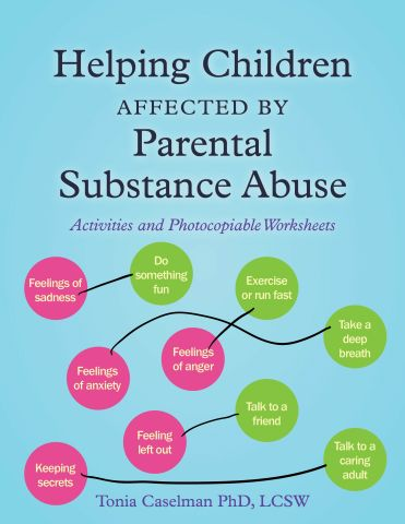 Helping Children Affected by Parental Substance Abuse