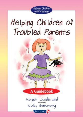 Helping Children of Troubled Parents & Monica Plum's Horrid Problem