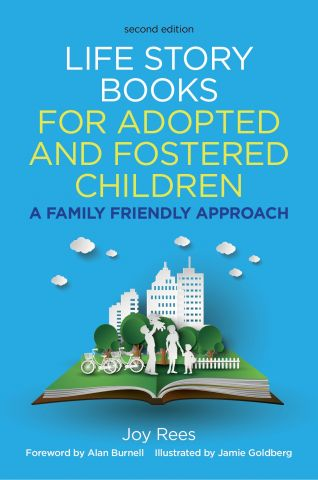 Life Story Books for Adopted Children, 2nd Edition