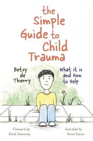 The Simple Guide to Child Trauma