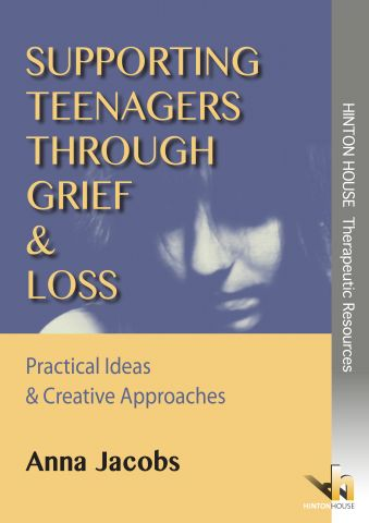 Supporting Teenagers through Grief & Loss