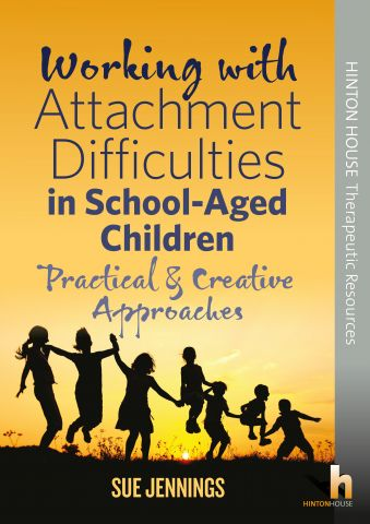 Working with Attachment Difficulties in School-Aged Children
