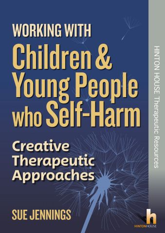 Working with Children & Young People who Self-Harm